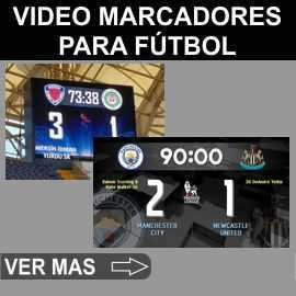 Video marcadores deportivos para Futbol, Rugby, Hockey